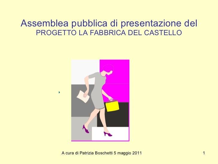 La  Fabbrica Del  Castello. Presentazione del Progetto di riuso del Castello di Terrarossa, Lunigiana, di Patrizia Boschetti