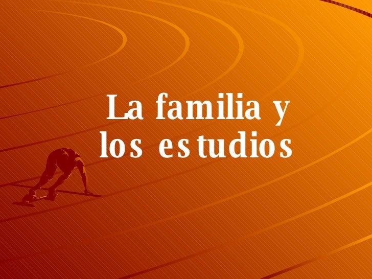 La familia y los estudios