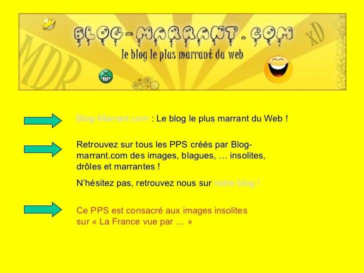 Blog-Marrant.com  : Le blog le plus marrant du Web ! Retrouvez sur tous les PPS créés par Blog-marrant.com des images, bla...