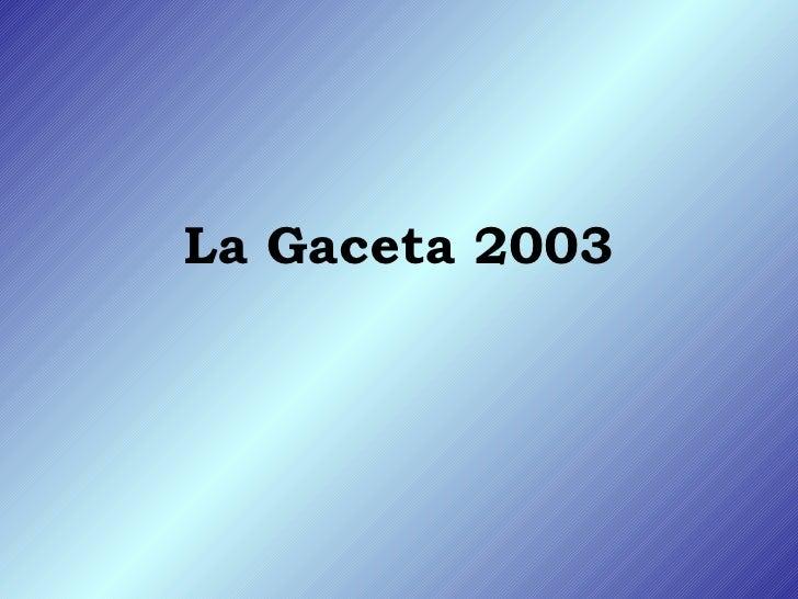 La Gaceta 2003