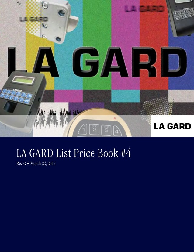1 La Gard List Price Book #4 Rev G • March 22, 2012