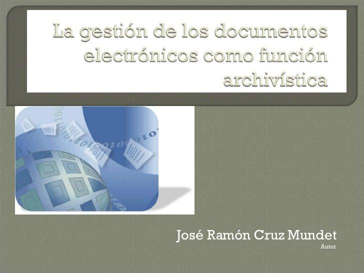 José Ramón Cruz Mundet Autor