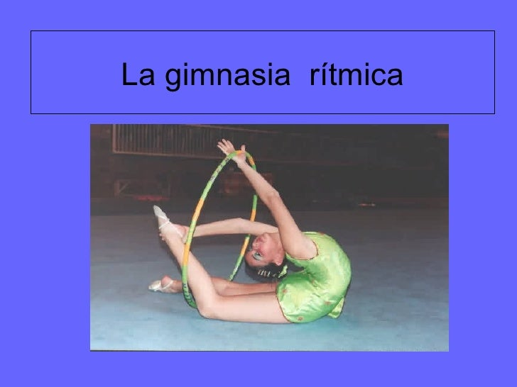La gimnasia  rítmica