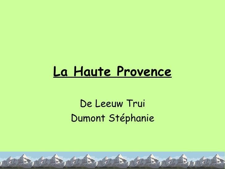 La Haute Provence De Leeuw Trui Dumont Stéphanie