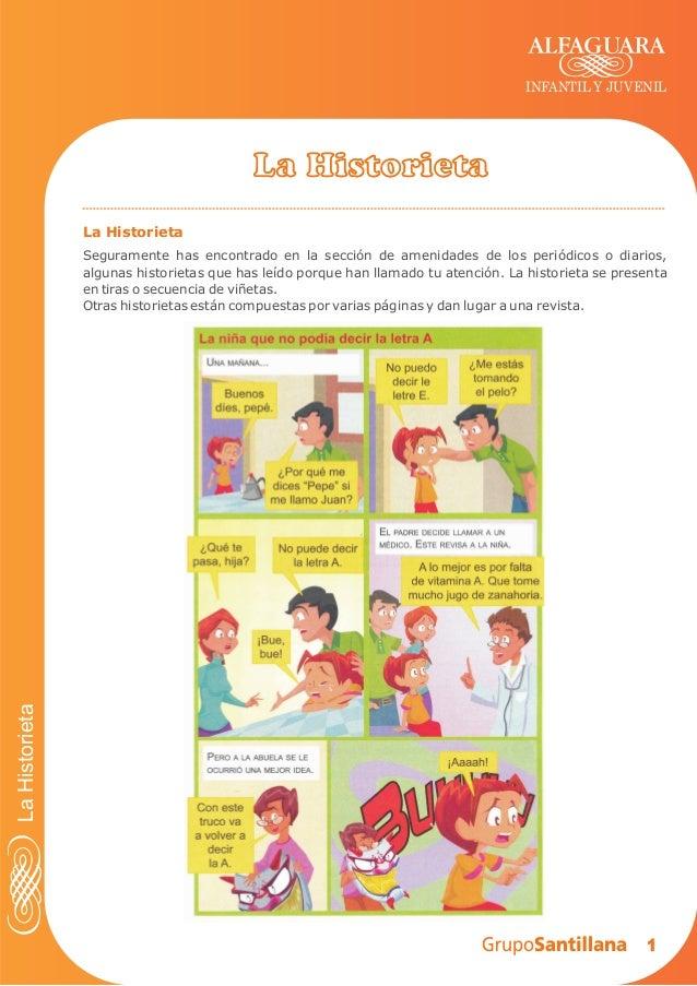 INFANTIL Y JUVENIL  La Historieta La Historieta  La Historieta  Seguramente has encontrado en la sección de amenidades de ...