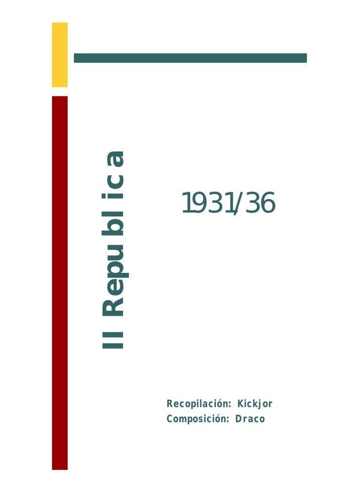 II Republica                    1931/36                    Recopilación: Kickjor                Composición: Draco