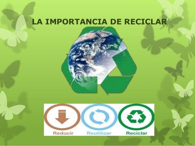 La importancia-de-reciclar