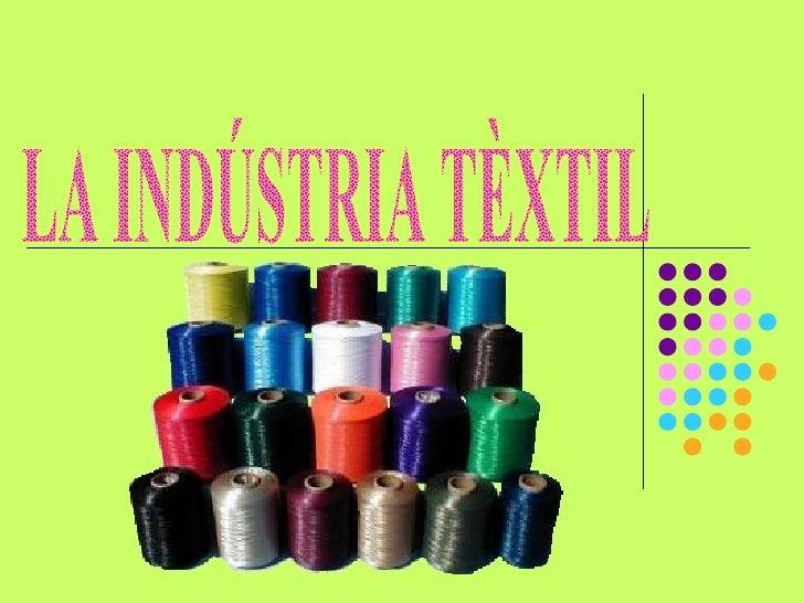 La Industria Textil
