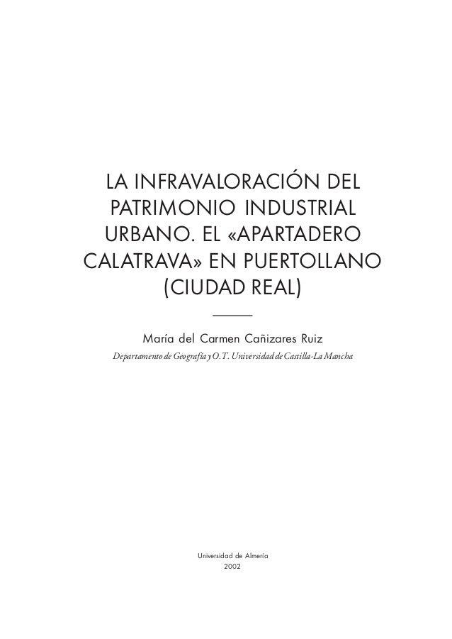 La infravaloracion-del-patrimonio-industrial-urbano-el-apartadero-calatrava-en-puertollano-ciudad-real--0