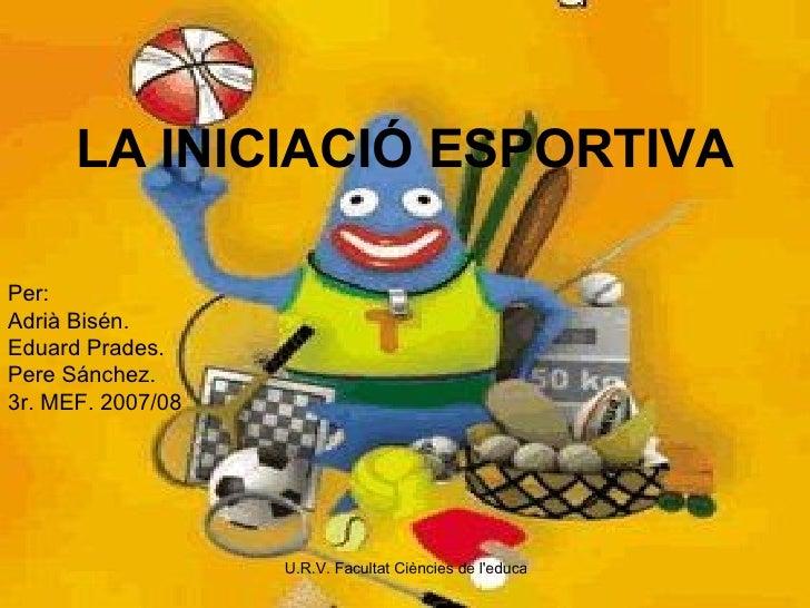 La Iniciació Esportiva