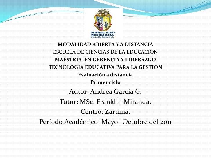 MODALIDAD ABIERTA Y A DISTANCIA<br />ESCUELA DE CIENCIAS DE LA EDUCACION <br />MAESTRIA  EN GERENCIA Y LIDERAZGO<br />TECN...