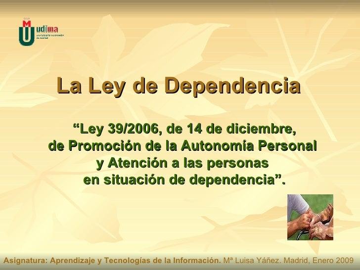La Ley de Dependencia