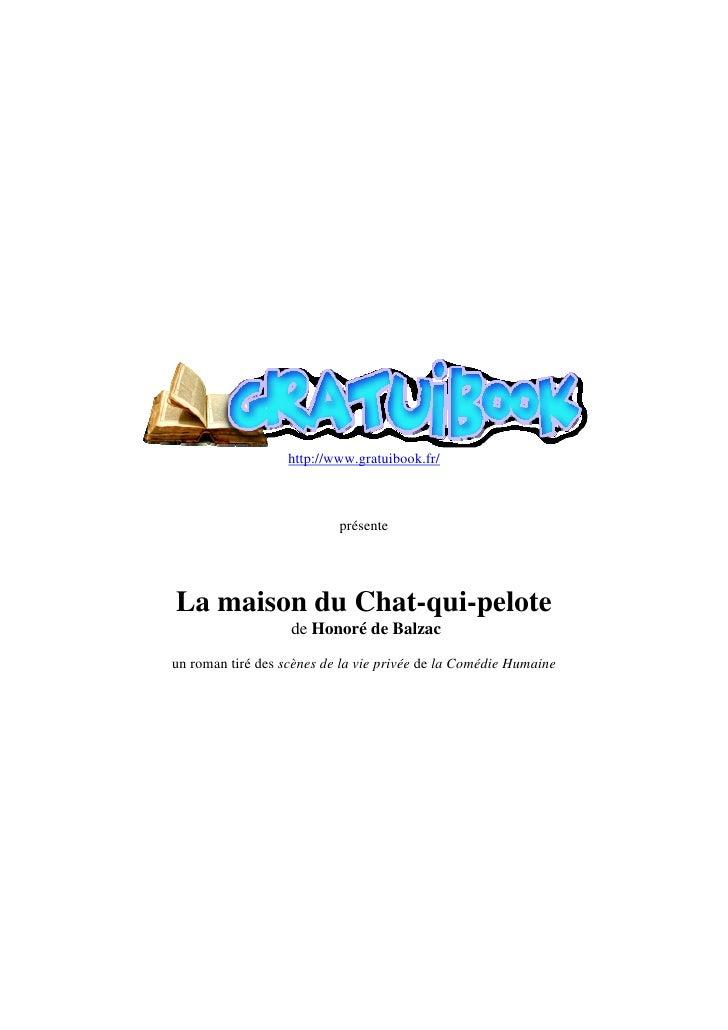 http://www.gratuibook.fr/                               présente     La maison du Chat-qui-pelote                    de Ho...