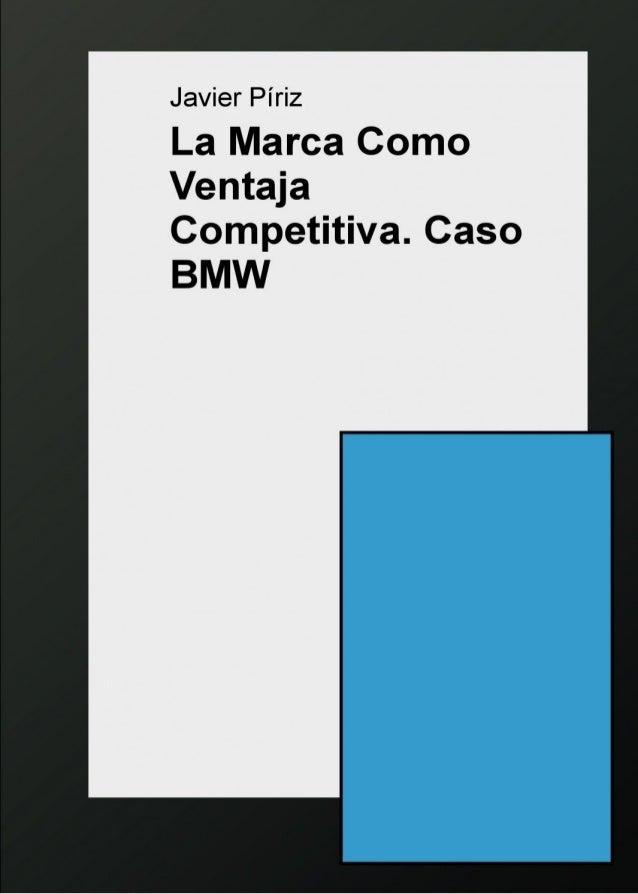 La Marca Como Ventaja Competitiva. Caso BMW 2