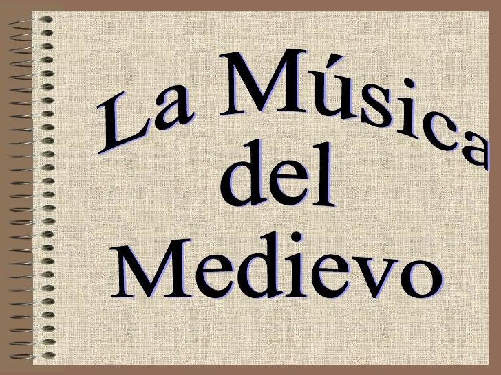 La Música del Medievo