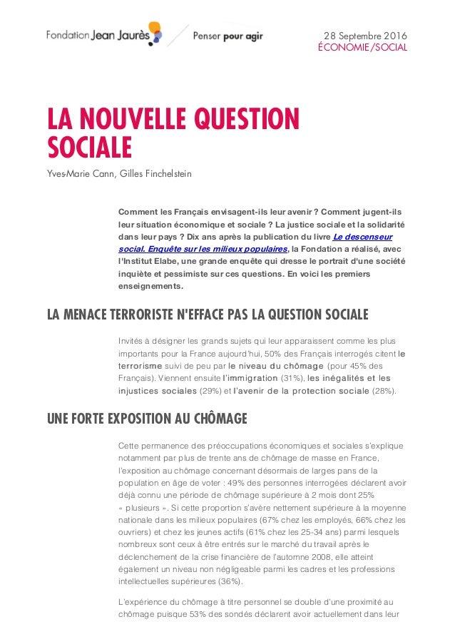 28 Septembre 2016 ÉCONOMIE/SOCIAL LA NOUVELLE QUESTION SOCIALE Yves-Marie Cann, Gilles Finchelstein Comment les Français e...