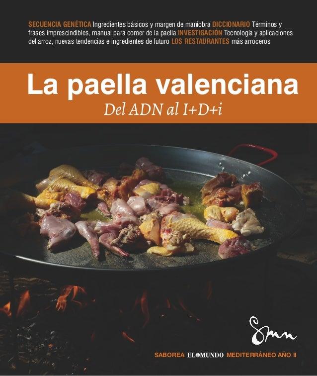 La paella valenciana del ADN al I+D+I