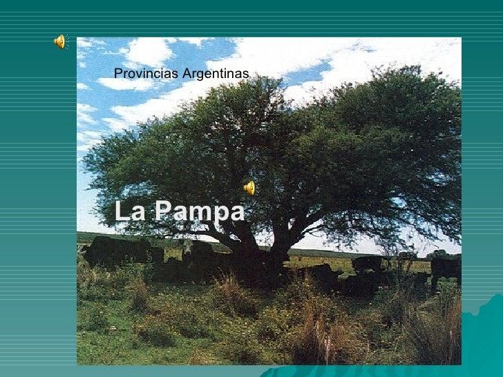 La Pampa Provincias Argentinas La Pampa