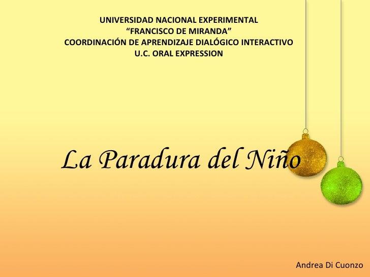 """UNIVERSIDAD NACIONAL EXPERIMENTAL """" FRANCISCO DE MIRANDA"""" COORDINACIÓN DE APRENDIZAJE DIALÓGICO INTERACTIVO U.C. ORAL EXPR..."""