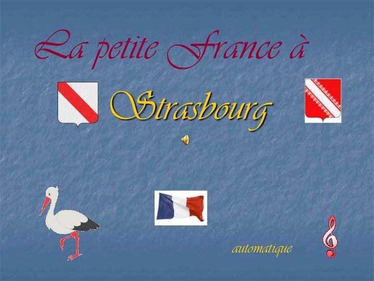 La petite France à    Strasbourg             automatique