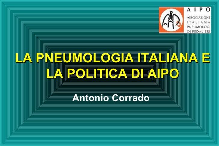 La Pneumologia Italiana Corrado.Ppt Vf
