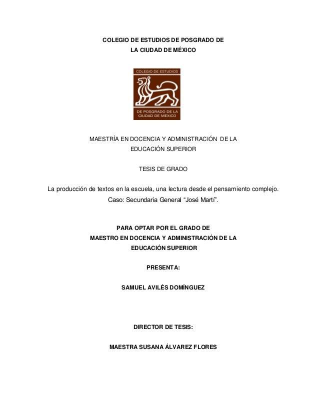 COLEGIO DE ESTUDIOS DE POSGRADO DE LA CIUDAD DE MÉXICO MAESTRÍA EN DOCENCIA Y ADMINISTRACIÓN DE LA EDUCACIÓN SUPERIOR TESI...