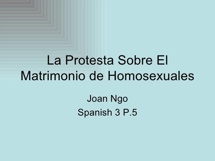 La Protesta Sobre El Matrimonio de Homosexuales Joan Ngo Spanish 3 P.5