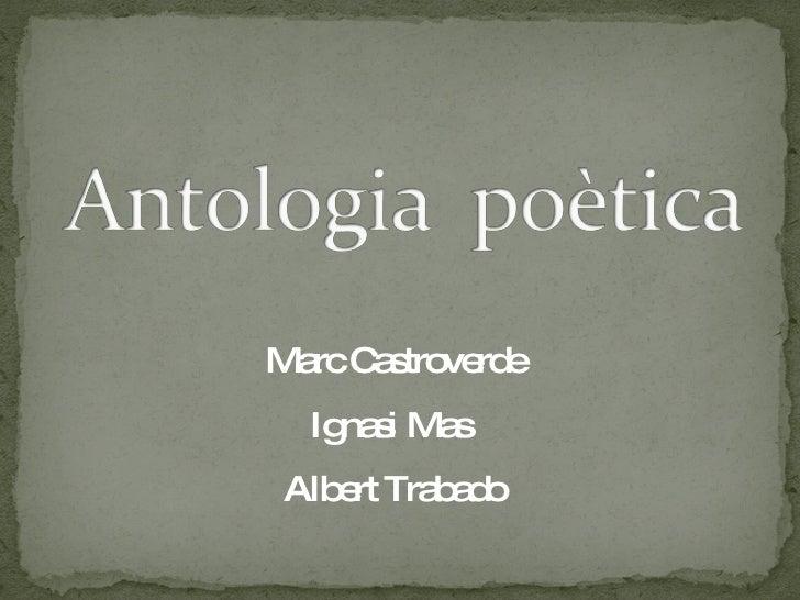 Marc Castroverde Ignasi Mas  Albert Trabado