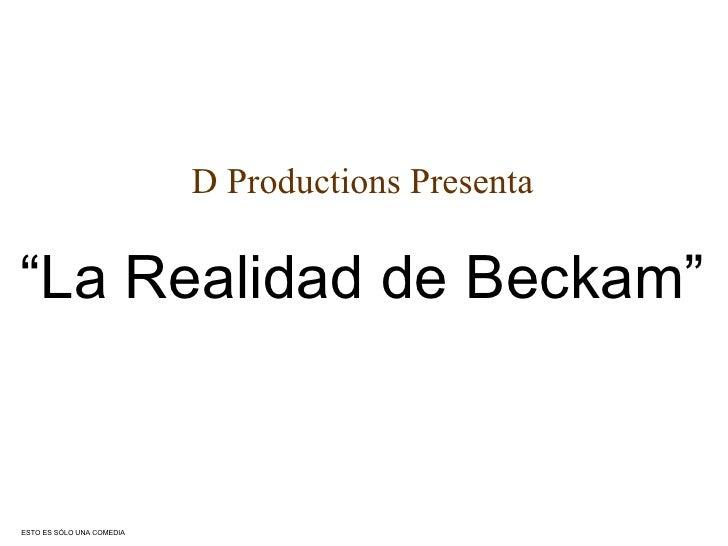 La Realidad de Beckham