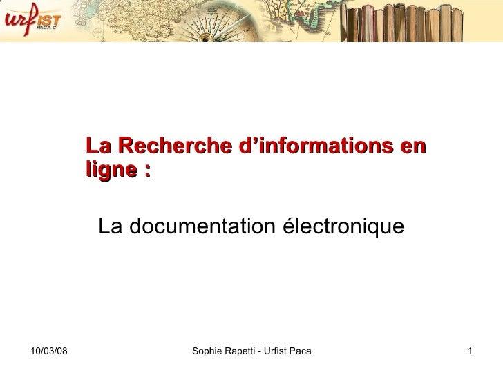 La Recherche d'informations en ligne :  La documentation électronique