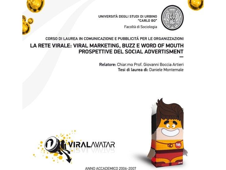 La rete virale - Viral Marketing, Buzz e Word of mouth. Prospettive del social Advertisement