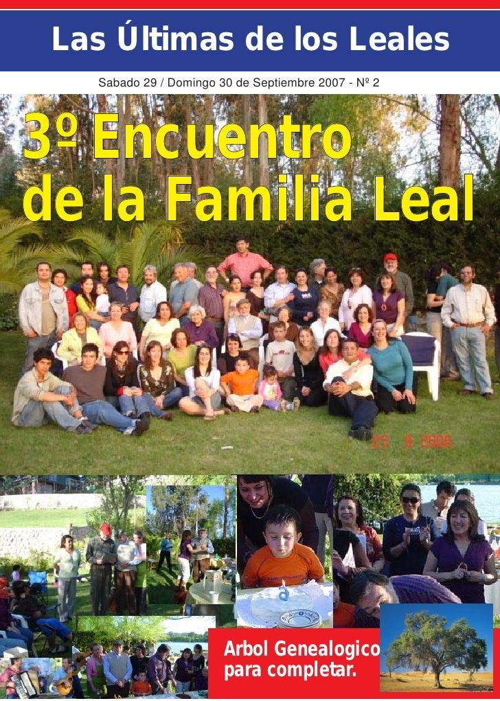Las Últimas de los Leales    Sabado 29 / Domingo 30 de Septiembre 2007 - Nº 2     3º Encuentro de la Familia Leal         ...
