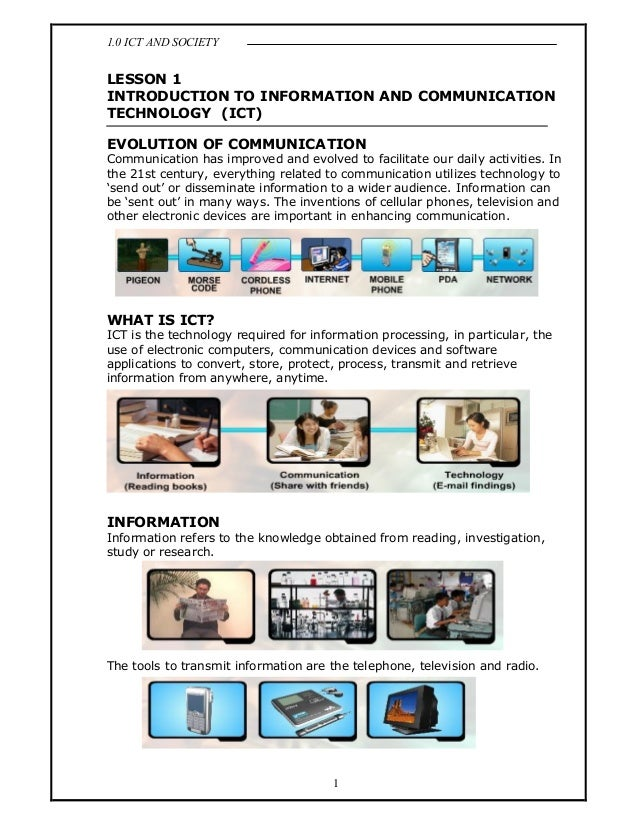 1.0 ICT AND SOCIETY1LESSON 1INTRODUCTION TO INFORMATION AND COMMUNICATIONTECHNOLOGY (ICT)EVOLUTION OF COMMUNICATIONCommuni...