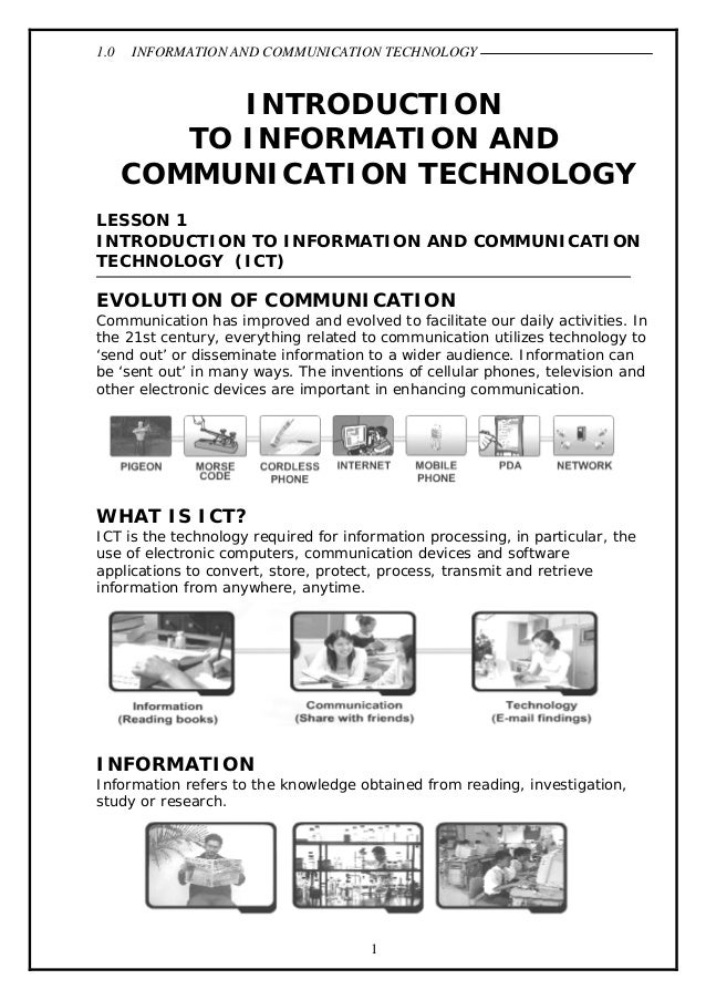 1.0  INFORMATION AND COMMUNICATION TECHNOLOGY  INTRODUCTION TO INFORMATION AND COMMUNICATION TECHNOLOGY LESSON 1 INTRODUCT...
