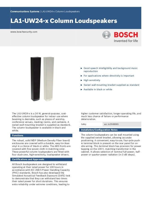 Communications Systems | LA1‑UW24‑x Column LoudspeakersLA1‑UW24‑x Column Loudspeakerswww.boschsecurity.com                ...