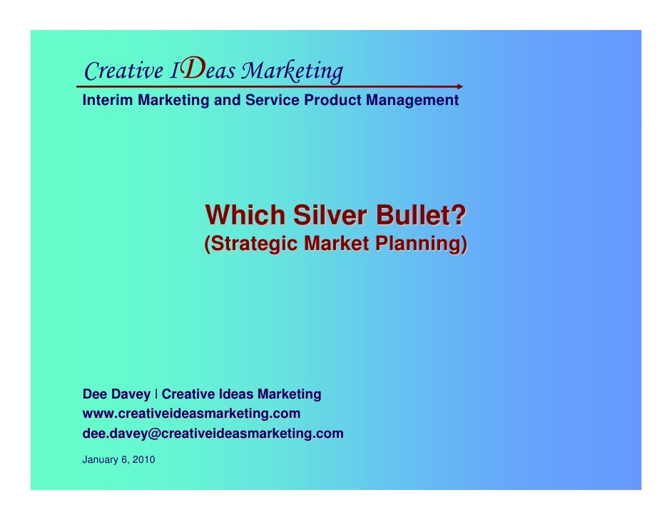 Strategic Market Planning, for LA2M, Dee Davey, Jan 2010