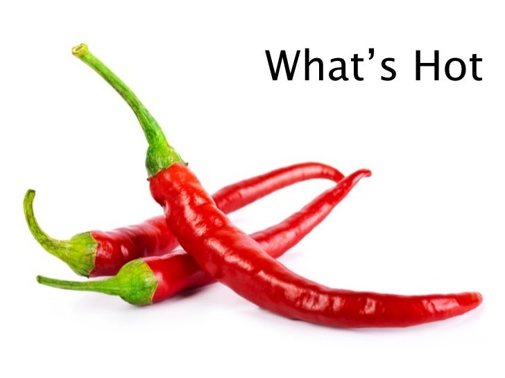 What's Hot (and Not) in Social Media