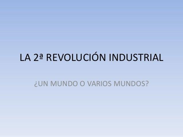 La 2ª revolución industrial y el imperialismo