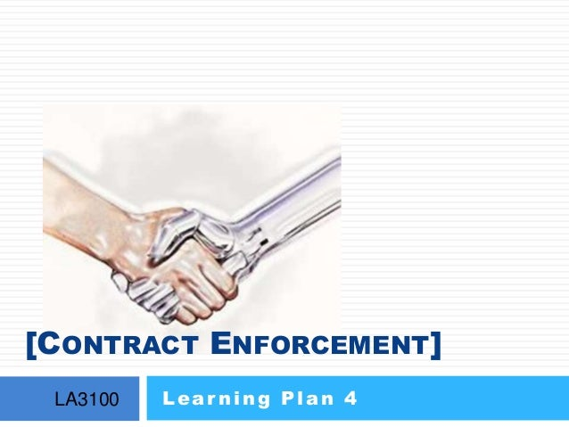 [CONTRACT ENFORCEMENT] LA3100 Lear ning Plan 4