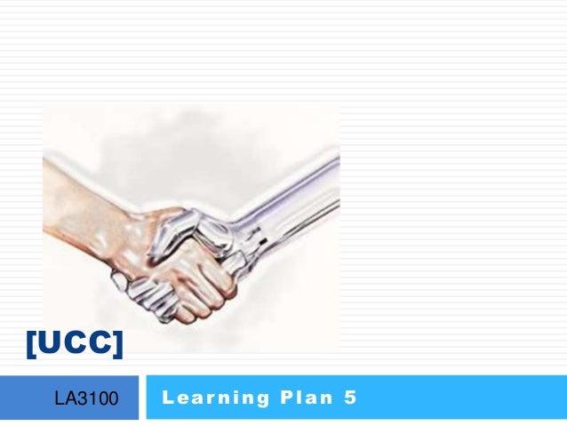[UCC] LA3100 Lear ning Plan 5