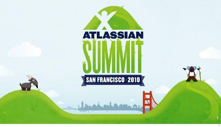 Killer Reporting with JIRA Dashboards - Atlassian Summit 2010 - Lightning Talks