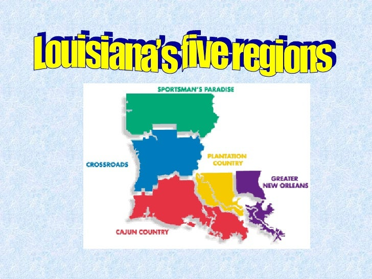 Louisiana's five regions