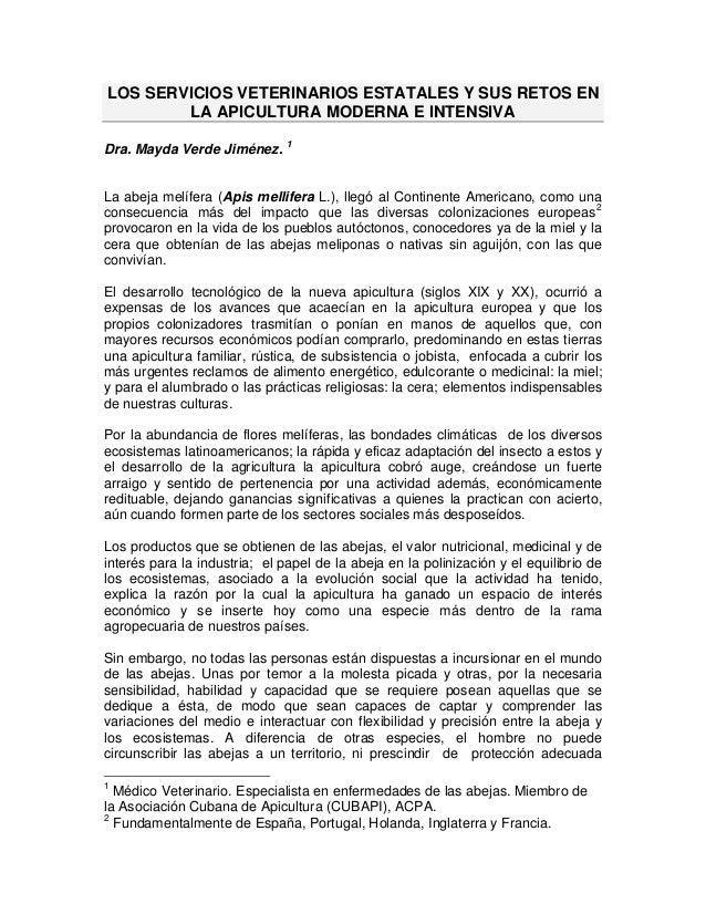 LOS SERVICIOS VETERINARIOS ESTATALES Y SUS RETOS EN        LA APICULTURA MODERNA E INTENSIVA                              ...
