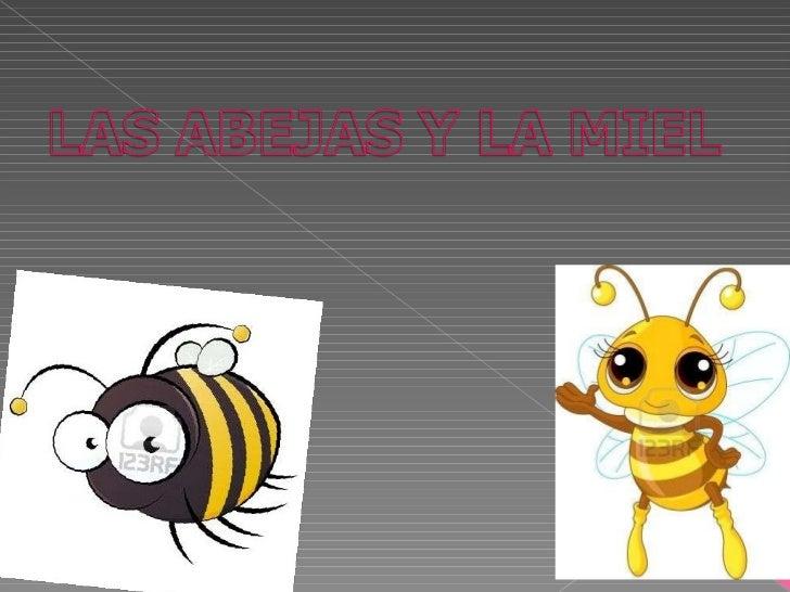 La abeja y la miel, Blanca