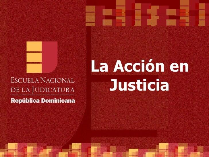 La Acción en Justicia