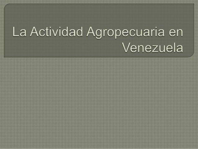 La agricultura en Venezuela