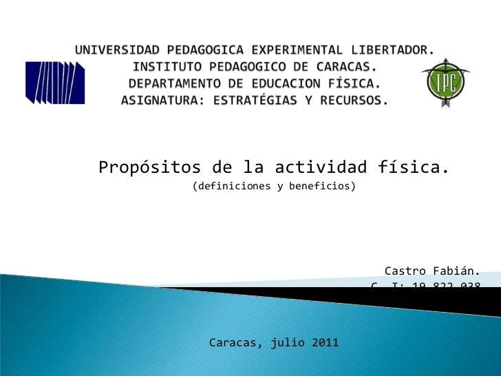 UNIVERSIDAD PEDAGOGICA EXPERIMENTAL LIBERTADOR.INSTITUTO PEDAGOGICO DE CARACAS.DEPARTAMENTO DE EDUCACION FÍSICA.ASIGNATURA...