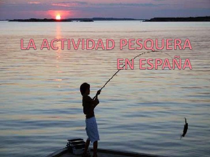 La actividad pesquera en españa