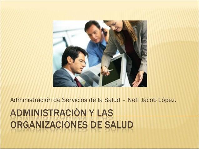 La administración y las organizaciones de salud