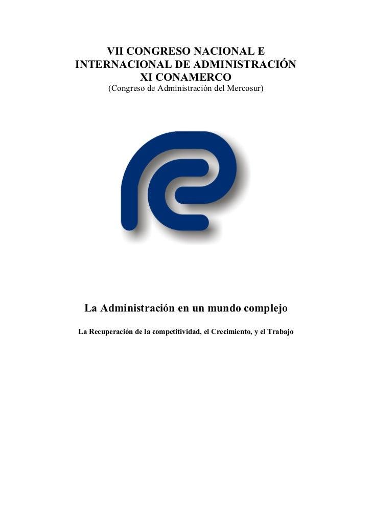 VII CONGRESO NACIONAL EINTERNACIONAL DE ADMINISTRACIÓN          XI CONAMERCO         (Congreso de Administración del Merco...